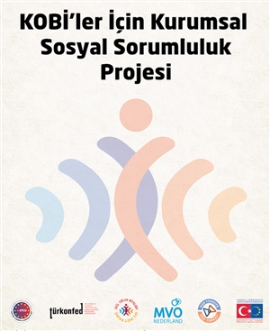 KOBİ'ler için Sosyal Sorumluluk Projesi