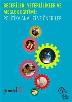 Beceriler, Yeterlilikler ve Mesleki Eğitimi: Finansman Yapısı ve Politika Önerileri