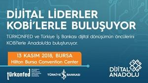 Dijital Anadolu Projesi Dördüncü Toplantısı Bursa'da!