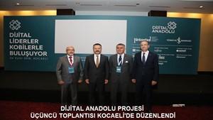 Dijital Anadolu Projesi Üçüncü Toplantısı Kocaeli'de Düzenlendi