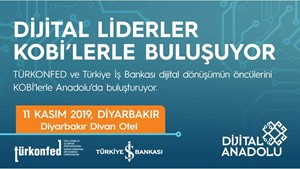 Dijital Liderler Diyarbakırlı KOBİ'ler ile Buluşuyor!