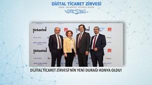 Dijital Ticaret Zirvesi'nin Yeni Durağı Konya Oldu