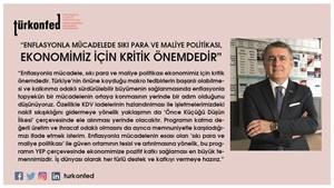 """TÜRKONFED Başkanı Turan; """"Enflasyonla Mücadele, Ekonomimiz İçin Kritik Önemdedir"""""""