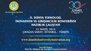 GYİAD - İstanbul Üniversitesi Teknoloji, İnovasyon ve KOBİ Girişimciliği Konferansı Çalıştayı
