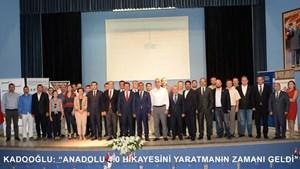 """Kadooğlu: """"Anadolu 4.0 Hikayesini Yaratmanın Zamanı Geldi"""""""