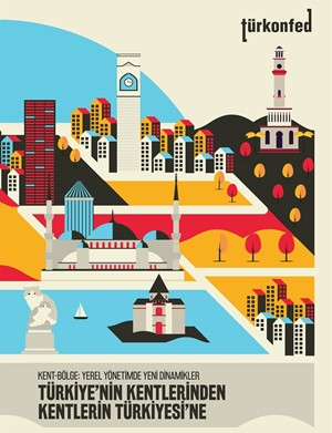 Kent-Bölge: Yerel Yönetimde Yeni Dinamikler Raporu