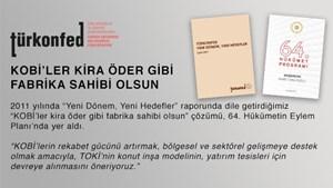 """""""KOBİ'ler Kira Öder Gibi Fabrika Sahibi Olsun"""""""