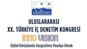 Türkiye İç Denetim Enstitüsü - 20. Uluslararası Türkiye İç Denetim Kongresi
