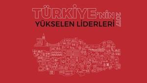 Türkiye'nin Yükselen Liderleri Raporu, Ankara Zirve'de Açıklanıyor