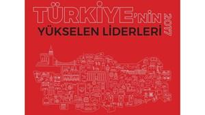 Türkiye'nin Yükselen Liderleri Raporu, İlham Veren İşletmeleri Mercek Altına Aldı