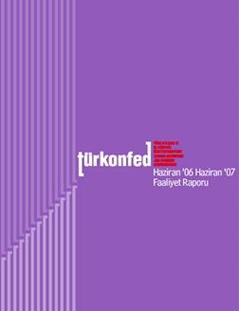 TÜRKONFED 2006 Faaliyet Raporu
