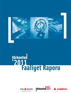 TÜRKONFED 2011 Faaliyet Raporu