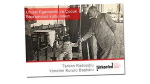 """TÜRKONFED Başkanı Kadooğlu: """"Çocukların ölmediği bir dünyayı birlikte inşa edebiliriz"""""""