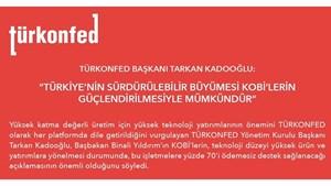 """TÜRKONFED Başkanı Kadooğlu: """"Sürdürülebilir Büyüme KOBİ'lerin Güçlendirilmesiyle Mümkündür"""""""