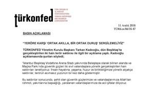 """TÜRKONFED Başkanı Kadooğlu: """"Teröre Karşı Ortak Akılla, Bir Ortak Duruş Sergilemeliyiz"""""""