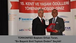 """TÜRKONFED Başkanı Orhan Turan, """"En Başarılı Sivil Toplum Önderi"""" Seçildi!"""