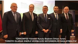 """TÜRKONFED Başkanı Turan: """"Enerji Verimliliği Seferberliği Başlatmalıyız"""""""