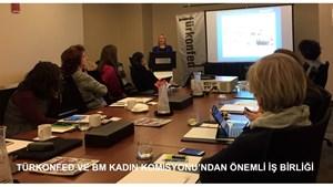 TÜRKONFED & BM Kadın Komisyonu İşbirliği