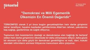 """TÜRKONFED: """"Demokrasi ve Milli Egemenlik Ülkemizin En Önemli Değeridir"""""""