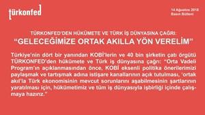 """TÜRKONFED: """"Geleceğimize Ortak Akılla Yön Verelim"""" - 14 Ağustos 2018"""
