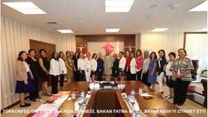 TÜRKONFED İş Dünyasında Kadın Komisyonu, Bakan Kaya'yı Ziyaret Etti