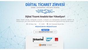 TÜRKONFED-SAP Dijital Ticaret Zirvesi İzmir'de Başlıyor!
