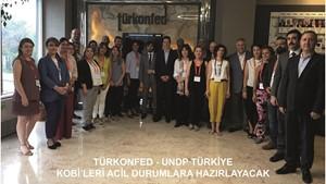 TÜRKONFED ve UNDP Türkiye, KOBİ'leri Acil Durumlara Hazırlayacak!