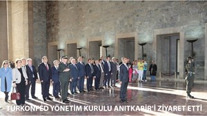 TÜRKONFED Yönetim Kurulu Anıtkabir'i Ziyaret Etti