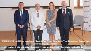 """""""Yeni ve Güçlü Bir Türkiye Hikayesi, Yerel ve Merkezi Yönetimin İşbirliği ile Yazılabilir"""""""