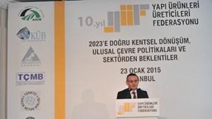 """YÜF: """"2023'e Doğru Kentsel Dönüşüm, Ulusal Çevre Politikaları ve Sektörden Beklentiler"""""""