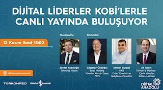 KOBİ'lerin Dijitalleşme Yolculuğu Dijital Anadolu'da Şekilleniyor!