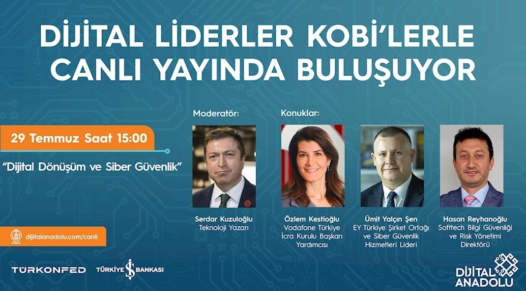 Dijital Liderlerden KOBİ'lere  Siber Güvenlik Alanında İpuçları!