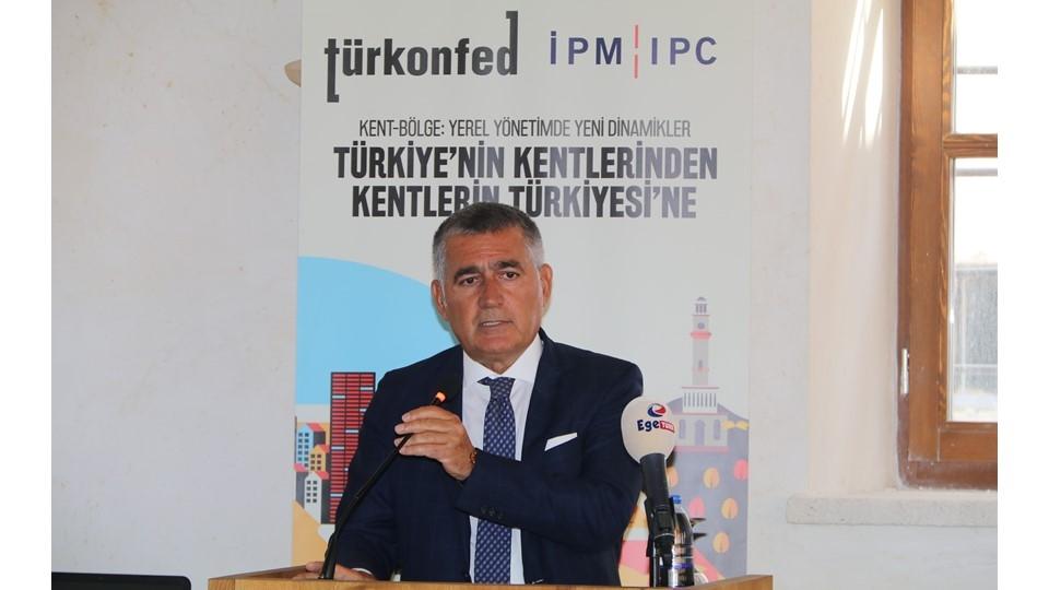 4 Eylül 2019 - TÜRKONFED Başkanı Orhan Turan - Kent-Bölge İzmir Toplantısı Konuşma Metni