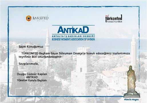 ANTİKAD, TÜRKONFED Başkanı Süleyman Onatça'yı Özel Bir Toplantıda Konuk Edecek.