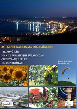 Regional Development Dynamics: Strategies to Escape from Middle Income Trap for Tekirdağ