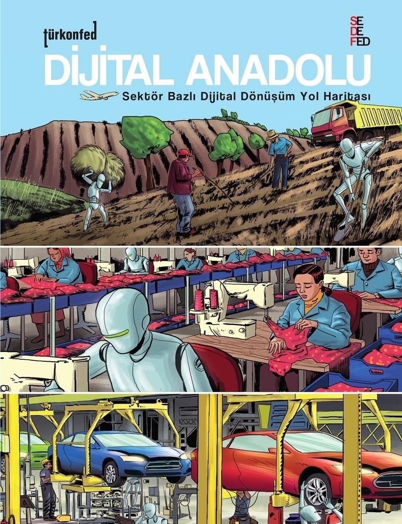 DİJİTAL ANADOLU 2: Sektör Bazlı Dijital Dönüşüm Yol Haritası
