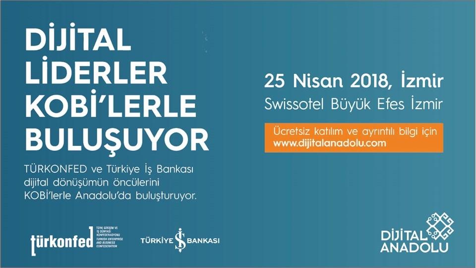 Dijital Liderler, Dijital Anadolu'yla İzmirli KOBİ'lerle Buluşuyor!