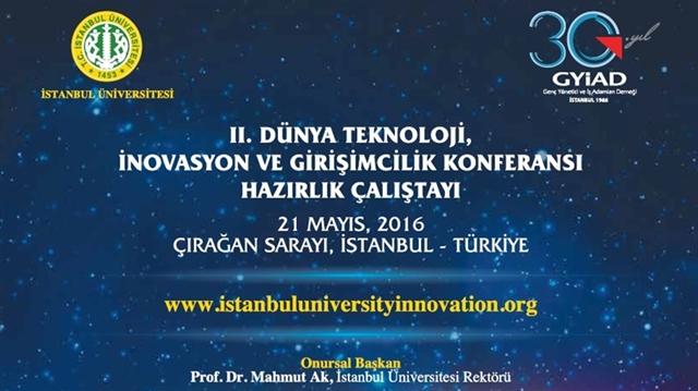 GYİAD - İstanbul Üniversitesi Teknoloji İnovasyon ve KOBİ Girişimciliği Konferansı Çalıştayı