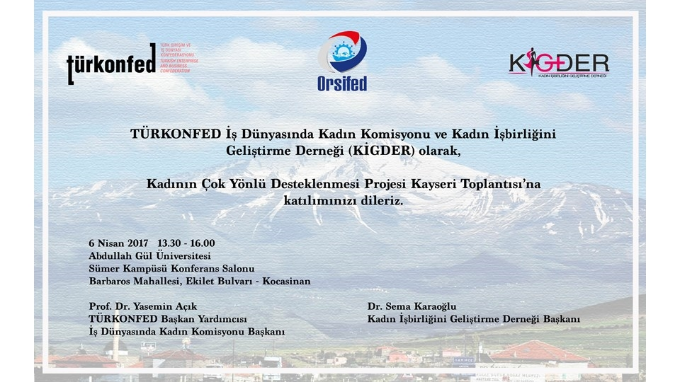 Kadının Çok Yönlü Güçlendirilmesi Projesi - Kayseri Toplantısı 6 Nisanda Düzenleniyor