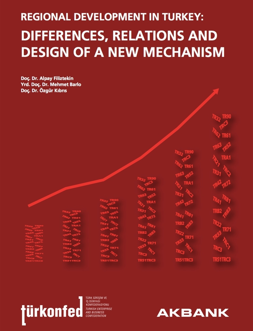 Regional Development in Turkey: Differences, Relations and Design of a New Mechanism