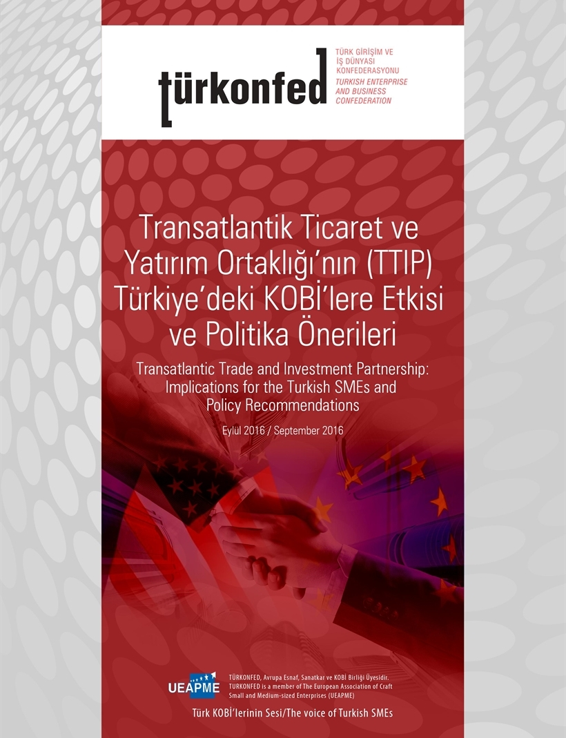 Transatlantic Trade  and Investment Partnership: Implications for the Turkish SME's