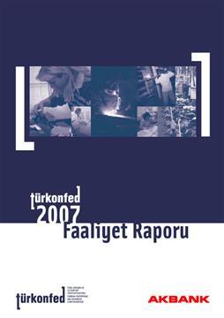 TÜRKONFED 2007 Faaliyet Raporu