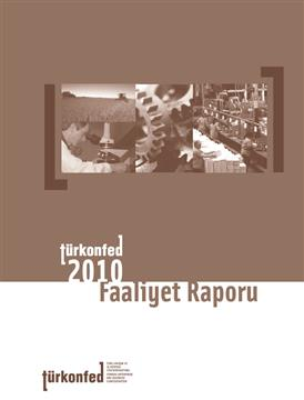 TÜRKONFED 2010 Faaliyet Raporu