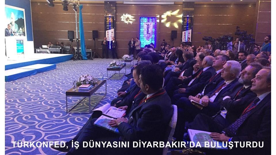 TÜRKONFED Konseyi, Türk İş Dünyasını Diyarbakır'da Bir Araya Getirdi