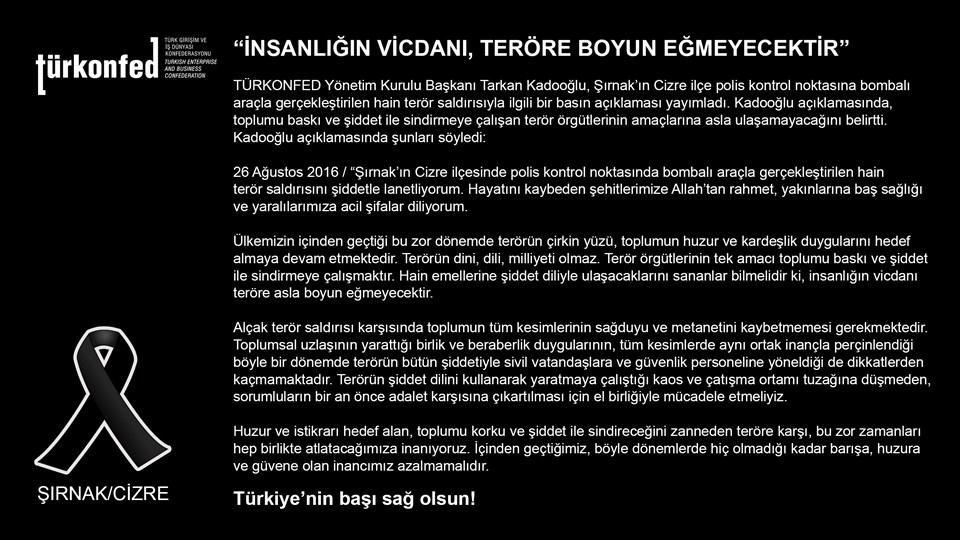 """TÜRKONFED Başkanı Kadooğlu: """"İNSANLIĞIN VİCDANI, TERÖRE BOYUN EĞMEYECEKTİR"""""""