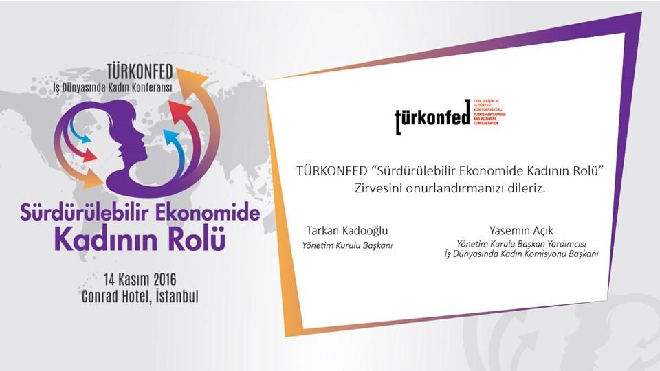 TÜRKONFED Sürdürülebilir Ekonomide Kadının Rolü - 14 Kasım 2016 İstanbul