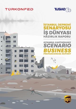 İstanbul Depremi Senaryosu - İş Dünyası Hazırlık Raporu