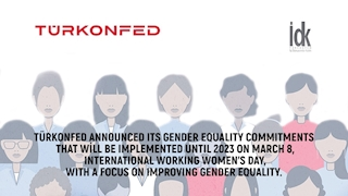 TÜRKONFED Announces Two Important Commitments in Gender Equality!
