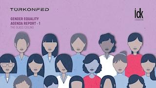 TÜRKONFED Published It's First Gender Equality Agenda Report!