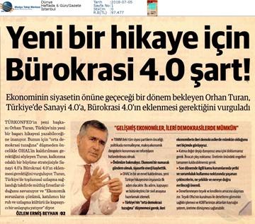 TÜRKONFED Başkanı Orhan Turan Yeni Dönem, Yeni Vizyon Röportaj Serisi Temmuz 2018 / İstanbul